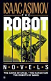 Robot Trilogy : The Caves of Steel, The Naked Sun, The Robots of Dawn (0345331192) by Asimov, Isaac