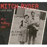 It's Killing Me - Live 2012