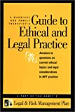 9781931846035: A Marriage and Family Therapist's Guide to Ethical and Legal Practice