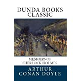 Memoirs of Sherlock Holmes (Dunda Books Classic)di Arthur Conan Doyle