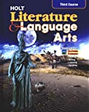 Holt Literature and Language Arts, Third Course: Mastering the California Standards
