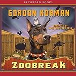 Zoobreak | Gordon Korman