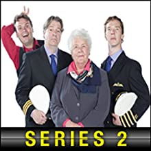 Cabin Pressure: The Complete Series 2 (       UNABRIDGED) by John Finnemore Narrated by Stephanie Cole, Roger Allam, Benedict Cumberbatch, John Finnemore