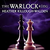 The Warlock King: Kings Series, Book 3 | Heather Killough-Walden