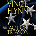 Act of Treason Audiobook by Vince Flynn Narrated by George Guidall