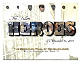 THE FALLEN HEROES OF SEPTEMBER 11, 2001 - 10TH ANNIVERSARY TRIBUTE BOOK