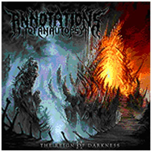 Reign of Darkness by Annotations of an Autopsy (2010-02-09)