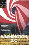 img - for Let's Go Washington, D.C. 13th Edition book / textbook / text book