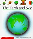 The Earth and Sky (First Discovery Books) (0590452681) by Verdet, Jean-Pierre