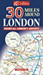 30 Miles Around London (Road Map)