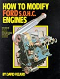 How to Modify Ford Single Overhead Camshaft Engines (0863430856) by Vizard, David