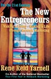 img - for The New Entrepreneurs: Making a Living-Making a Life Through Network Marketing book / textbook / text book