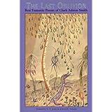 The Last Oblivion: Best Fantastic Poetry of Clark Ashton Smith ~ S. T. Joshi