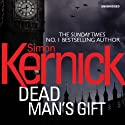 Dead Man's Gift Audiobook by Simon Kernick Narrated by Paul Thornley
