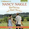 Barbecue and Bad News: An Adams Grove Novel, Book 6 (       UNABRIDGED) by Nancy Naigle Narrated by Shannon McManus
