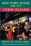 New York Scene: 1906-1913 (141284259X) by Sloan, John