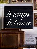 echange, troc Pierre Assouline - Le Temps de l'encre