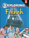 Exploring French (Third Edition)