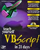 img - for Teach Yourself Vbscript in 21 Days (Sams Teach Yourself) book / textbook / text book