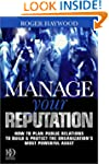 Manage Your Reputation: How to Plan P...