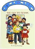 We Go to Mass (St. Joseph Board Books)