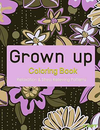 Grown Up Coloring Book 8: Coloring Books for Adults PDF