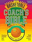 The Basketball Coach's Bible: A Compr...
