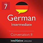 Intermediate Conversation #8, Volume 2 (German) |  Innovative Language Learning