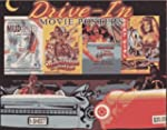 Drive-in Movie Posters: Illustrated H...
