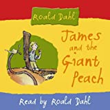 Roald Dahl James and the Giant Peach: Abridged