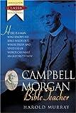 img - for G. Campbell Morgan : Bible Teacher (Ambassador Classic Biographies) book / textbook / text book