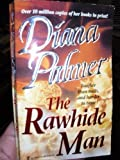 The Rawhide Man (0373483155) by Palmer, Diana