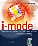 i-mode : Services multim�dias pour t�l�phones mobiles
