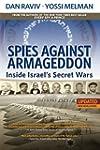 Spies Against Armageddon: Inside Isra...