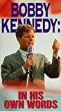 Video - Bobby Kennedy: In His Own Words [VHS]