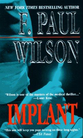 Implant, F. Paul Wilson
