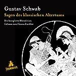 Sagen des klassischen Altertums: Die komplette Höredition | Gustav Schwab
