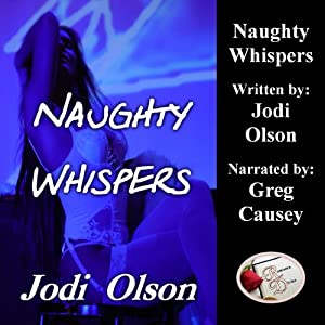 Naughty Whispers | [Jodi Olson]
