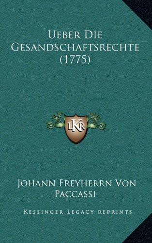 Ueber Die Gesandschaftsrechte (1775)