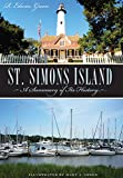 img - for ST. SIMONS ISLAND: A Summary of its History book / textbook / text book