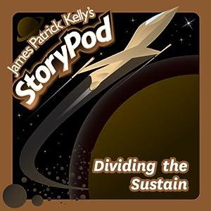 Dividing the Sustain Audiobook