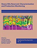 img - for Heavy Oils: Reservoir Charaterization and Production Monitoring book / textbook / text book