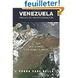 Venezuela: Raíces de invertebración: El ser que somos los venezolanos