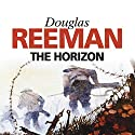 The Horizon Audiobook by Douglas Reeman Narrated by Julian Glover