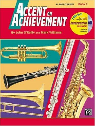 Accent on Achievement Book 2: B Flat Bass Clarinet