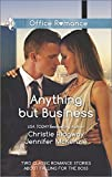 Anything but Business: Bachelor BossThat Weekend... (Harlequin Office Romance Collection)