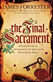 The Final Sacrament (Clarenceux Trilogy)