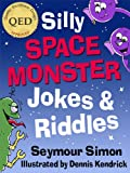 img - for Silly Space Monster Jokes & Riddles (Silly Animal Jokes & Riddles) book / textbook / text book