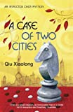 A Case of Two Cities (0340898534) by Qiu Xiaolong