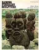 Bangwa funerary sculpture (Art and society series) (0715605178) by Brain, Robert